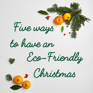 Five ways to have en eco friendly christmas